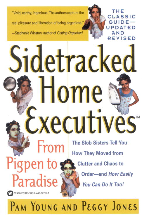 Sidetracked Home Executives By Young, Pam/ Jones, Peggy/ Rozen, Sydney Craft (EDT)/ Rozen, Sydney Craft