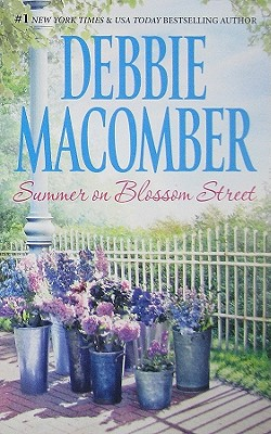 Summer on Blossom Street By Macomber, Debbie