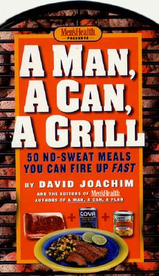 A Man, a Can, a Grill By Joachim, David
